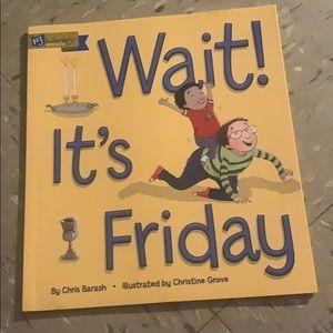 Wait it's Friday